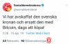 【蜗牛娱乐】比特币成为瑞典官方货币?但只维持了三十分钟